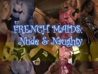 French Maids: Nude and Naughty (2008)
