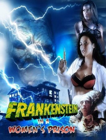 Frankenstein in a Women's Prison (2017)
