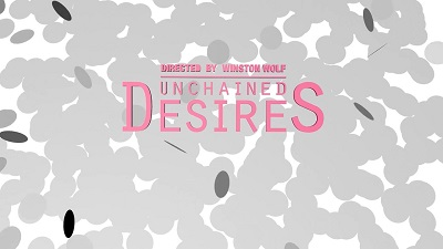 Unchained Desires (SOFTCORE VERSION / 2018)