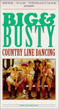 Big and Busty: Country Line Dancing (1994)