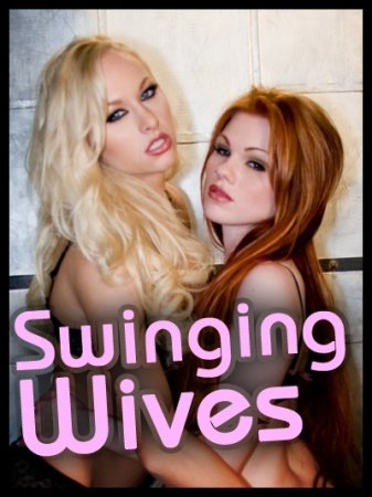 Swinging Wives (2005)