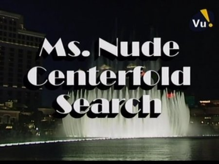 Ms. Nude Centerfold Search (2004)