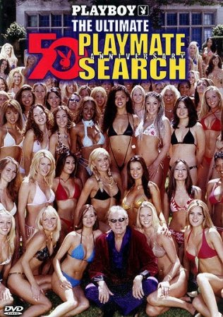 Playboy 50th Anniversary: The Ultimate Playmate Search (2003)