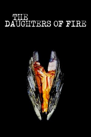 Las hijas del fuego  / The Daughters of Fire (2018)