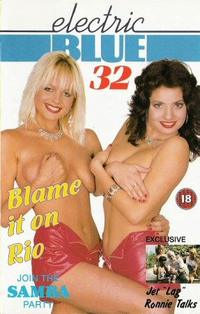 Electric Blue 32: Blame It On Rio (1989) UK Version