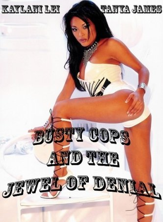 Busty Cops and the Jewel of Denial (2010)