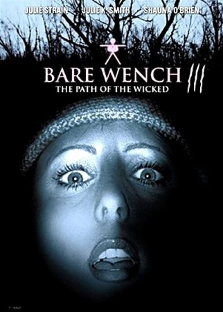 The Bare Wench Project 3: Nymphs of Mystery Mountain (2002)