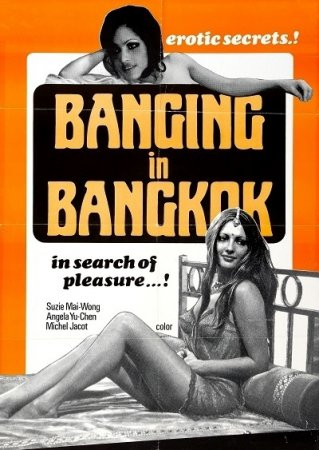 Heißer Sex in Bangkok / Banging in Bangkok (1974)