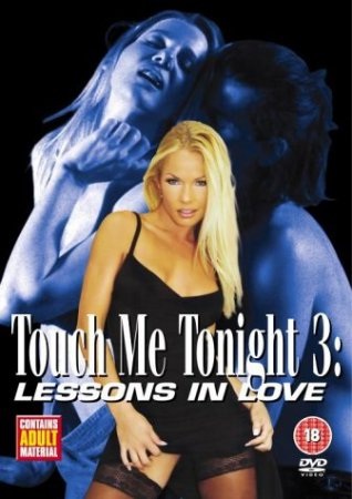 Touch Me Tonight 3: Lessons In Love (2004)