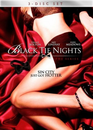 Black Tie Nights Erotica / Black Tie Nights / Hollywood Sexcapades (Season 1 / Full / 2004) SATRip