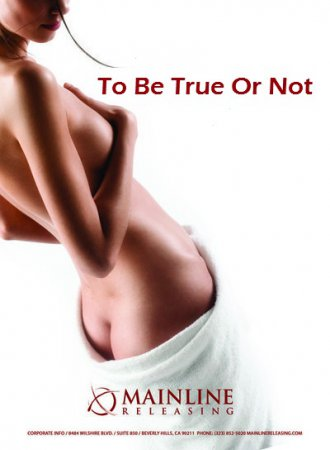 To Be True Or Not / Slutty Wives Club (2009) SATRip [ Mainline Releasing ]