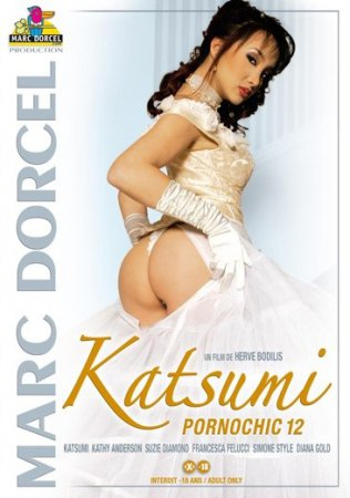 Katsumi: Pornochic 12 (SOFTCORE VERSION / 2006)