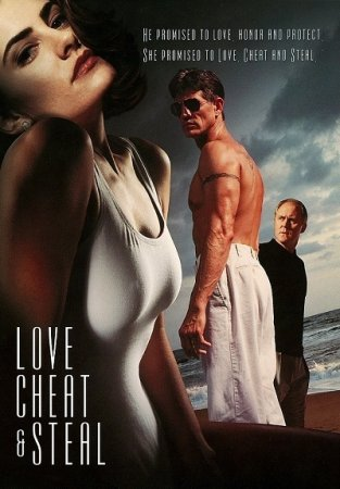 Love Cheat and Steal (1993)