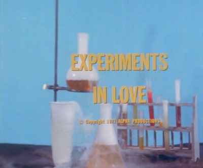 Experiments in Love (1977)