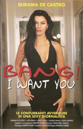 Bang ! I Want You / Le Manuscrit de l'Amour (1989)