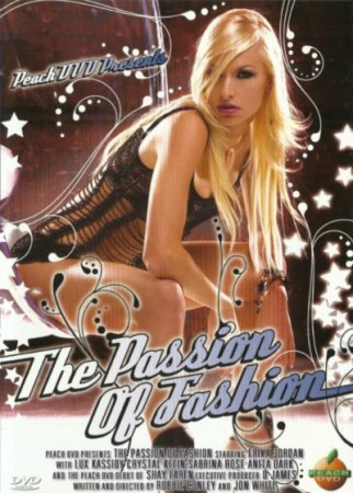The Passion of Fashion (2007)