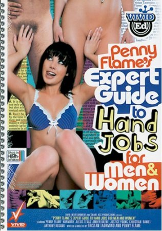 Penny Flame's Expert Guide To Hand Jobs For Men And Women (2008)