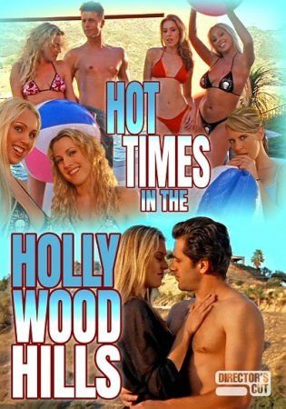 Hot Times in the Hollywood Hills (2003)
