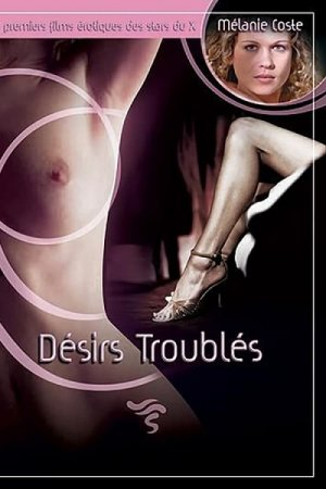 Desirs Troubles (2003)
