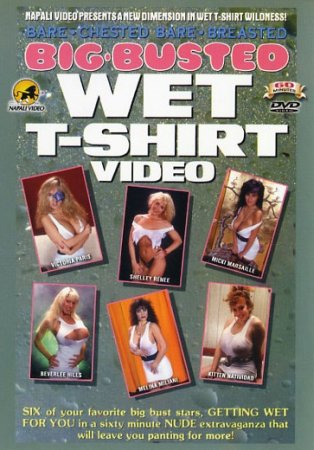 Bare-Chested, Bare - Breasted, Big-Busted Wet T-Shirt Video (1995)
