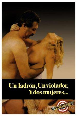 Un ladrón, un violador y dos mujeres (1991)