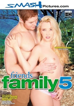 Friends And Family 5 (SOFTCORE VERSION / 2015) HDTVRip 1080p