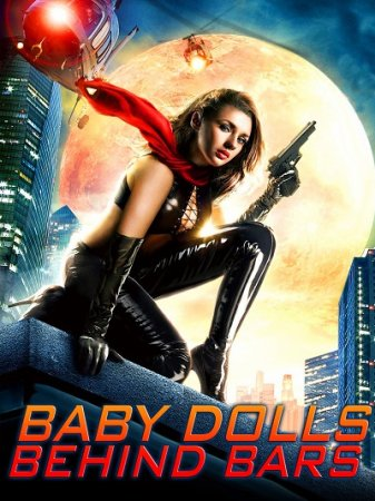 Baby Dolls Behind Bars (2012)