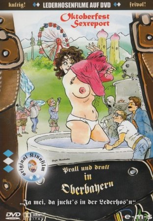Prall und drall in Oberbayern (1984)