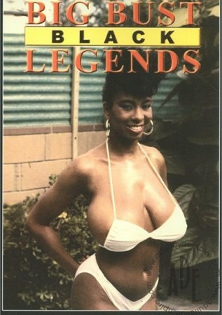 Big Bust Black Legends (1990)