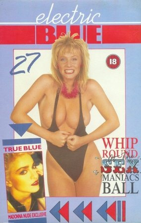 Electric Blue 27: Sex Maniacs Ball (1988) UK version