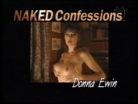 Naked Confessions: Donna Ewin (1997)