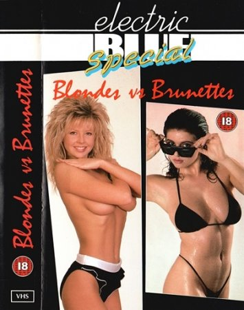 Electric Blue Special: Blondes vs Brunettes (1988)