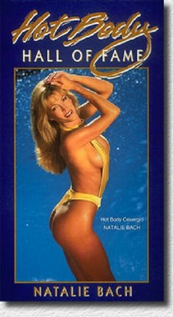 Hot Body Hall Of Fame: Natalie Bach (1996)