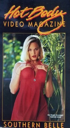 Hot Body Video Magazine: Southern Belle (1994)