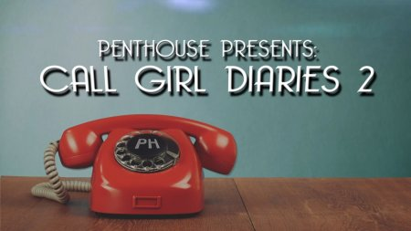 Call Girl Diaries 2 (SOFTCORE VERSION / 2016)