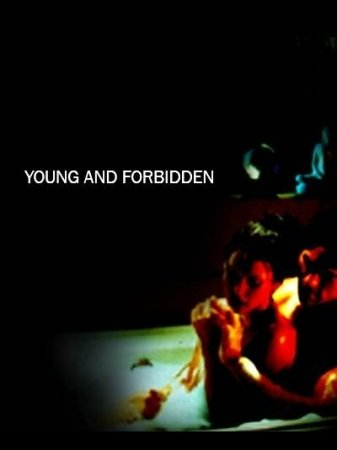 Young And Forbidden (2005)