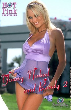 Hot Pink TV: Young Naked and Ready 2 (2007)