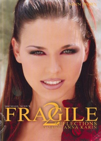 Fragile 2: Reflections (2005)