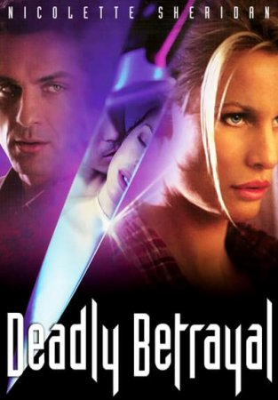 Deadly Betrayal (2003)