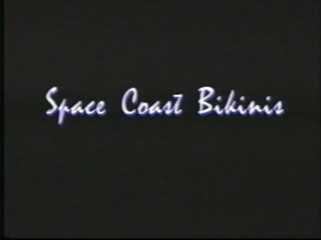 Space Coast Bikinis (1994)