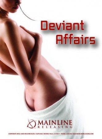 Deviant Affairs (2008)