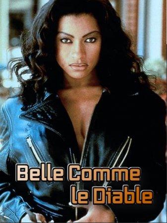 Desirs noirs: Belle Comme le Diable (1997)
