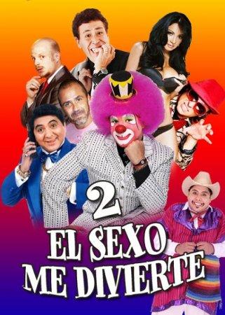El sexo me divierte 2 (2016)