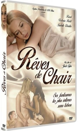 Reves de Chair (2013)