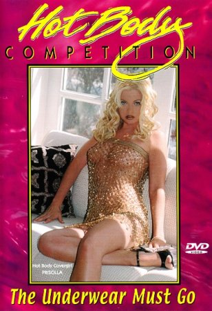 Hot Body Competition: The Underwear Must Go! (2001)