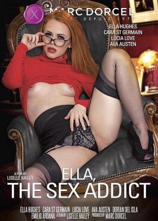 Ella, The Sex Addict (SOFTCORE VERSION / 2017)
