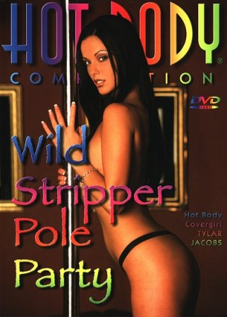 Hot Body International: Wild Stripper Pole Party (2005)